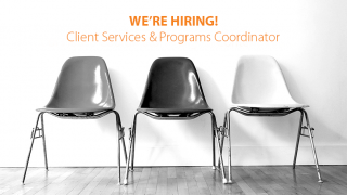 We're Hiring - Client Services and Programs Coordinator