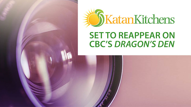 Katan Kitchen's Set to reappear on cbc's Dragon's Den