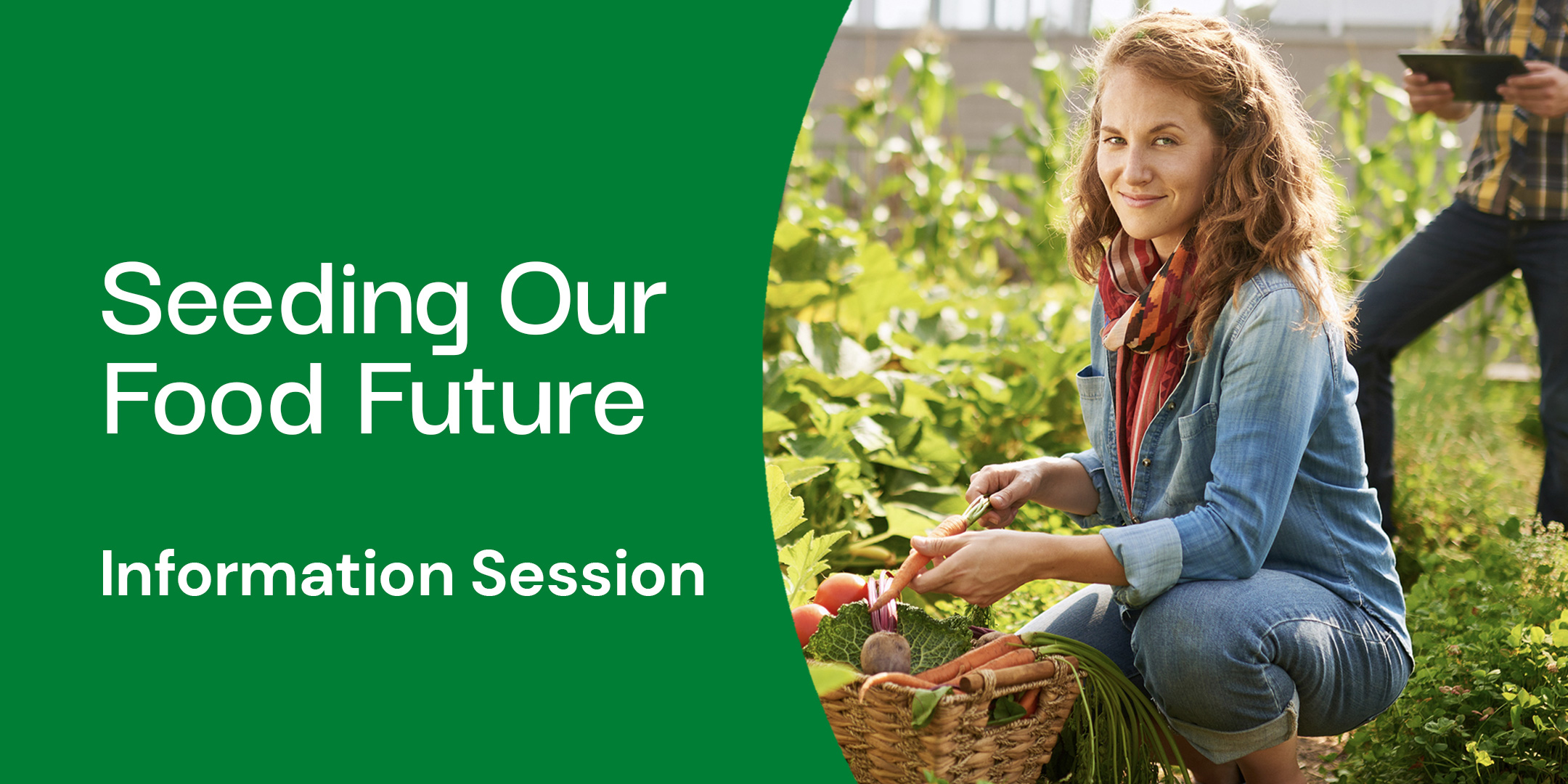 Seeding our Food Future Grant Program Information Sessions