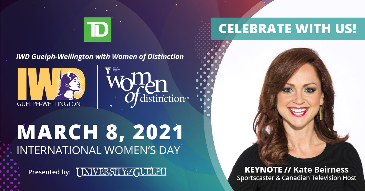 International Women's Day Guelph-Wellington & Women of Distinction