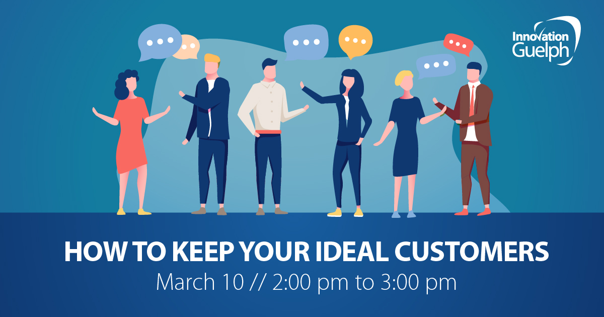 How to Keep Your Ideal Customers
