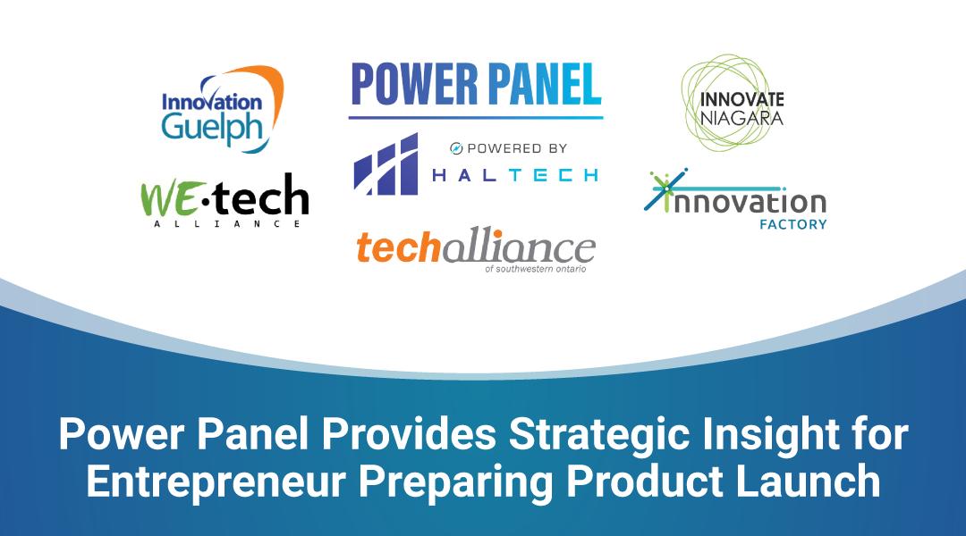 Power Panel Provides Strategic Insight for Entrepreneur Preparing Product Launch