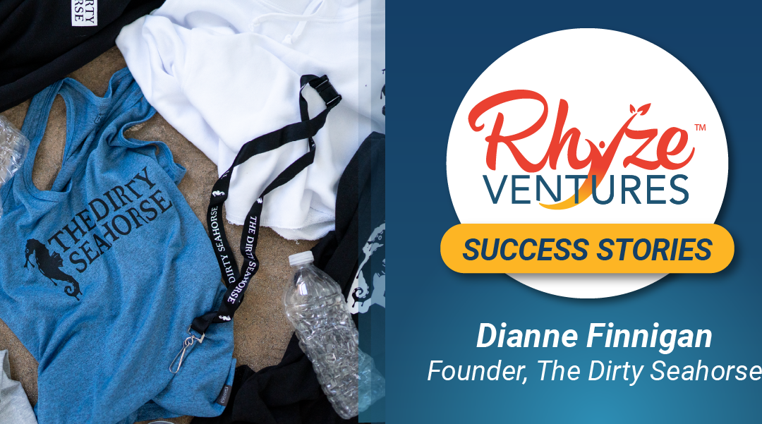 Rhyze Ventures Feature: Dianne Finnigan, Founder & CEO of The Dirty Seahorse