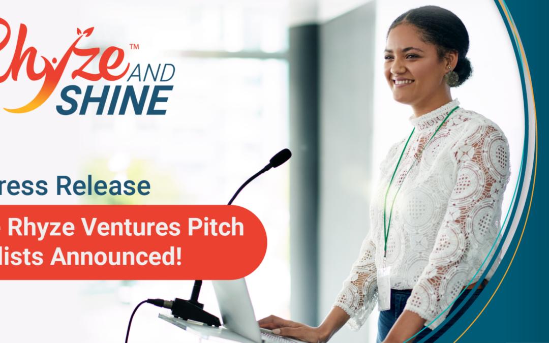 Press Release: Nine Rhyze Ventures Pitch Finalists Announced!