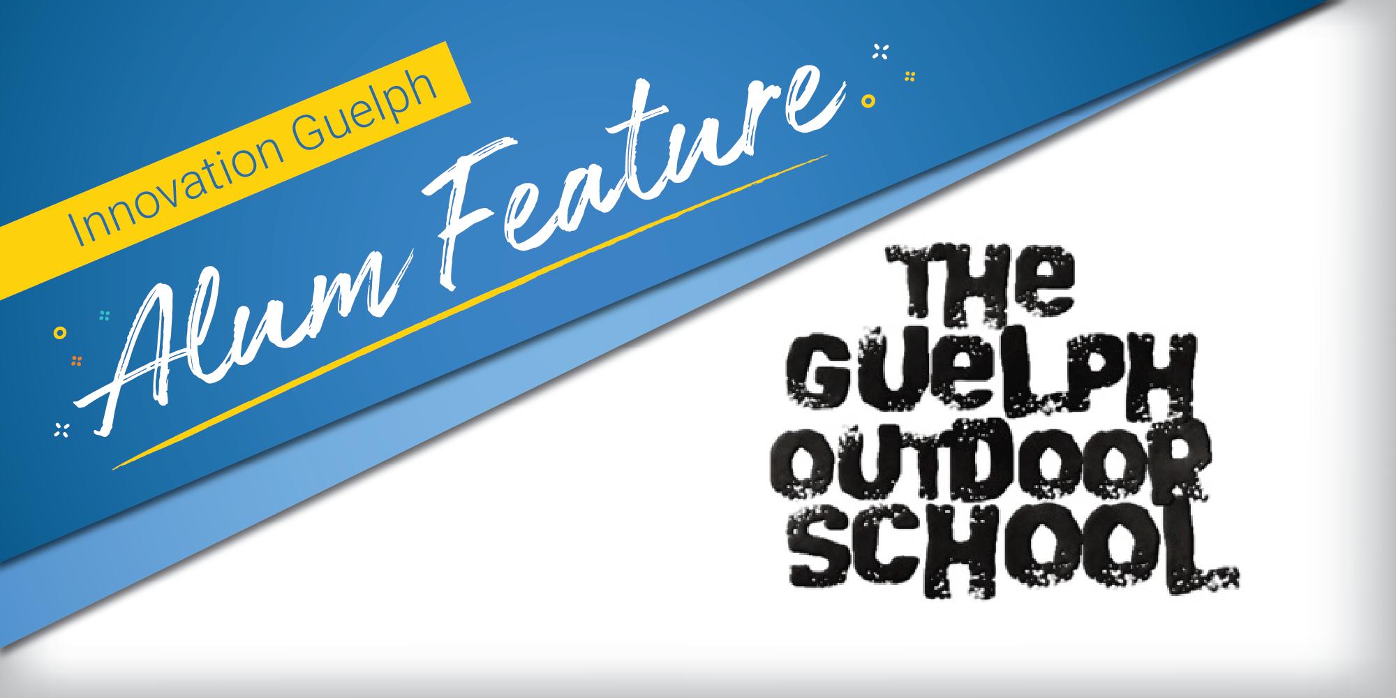 Alum Feature Guelph Ourdoor School