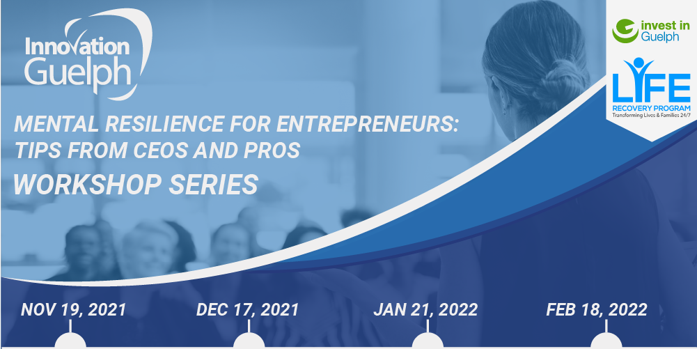 Mental Resilience for Entrepreneurs: Tips from CEOs and Pros Workshop Series