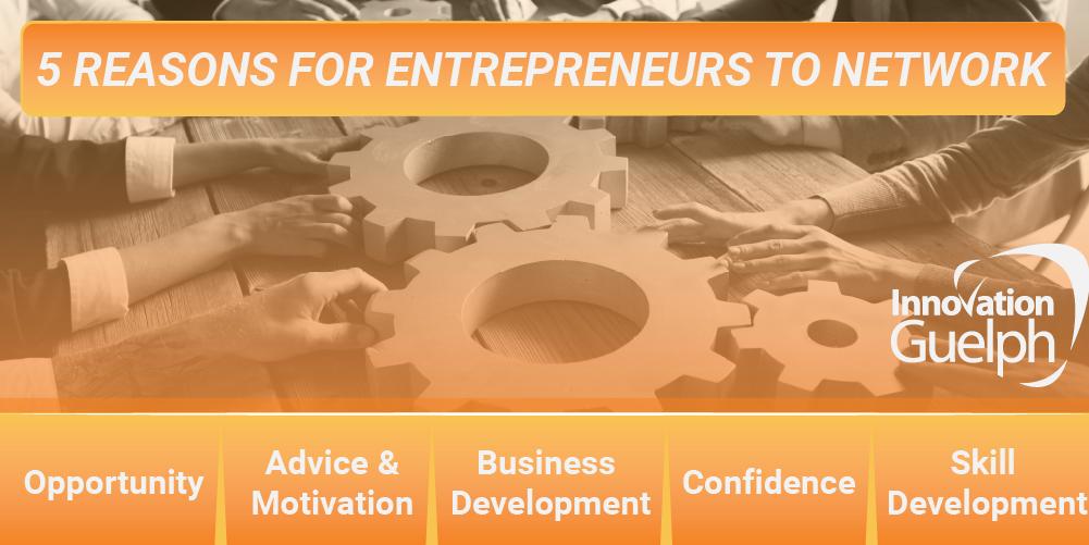5 Reasons for Entrepreneurs to Network
